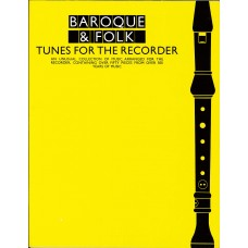 Baroque and Folk Tunes for the Recorder (Wise Publication)