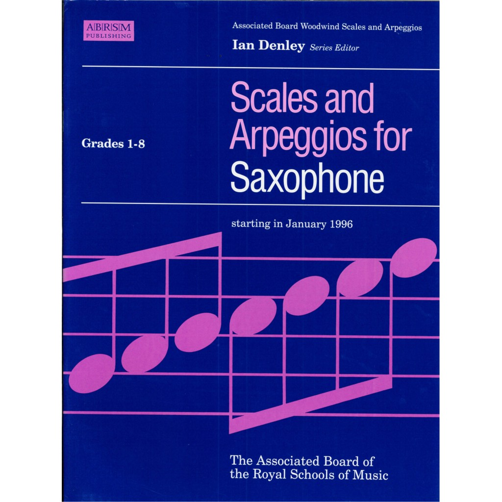 Scales and Arpeggios for Saxophone Grade 1-8 (ABRSM)