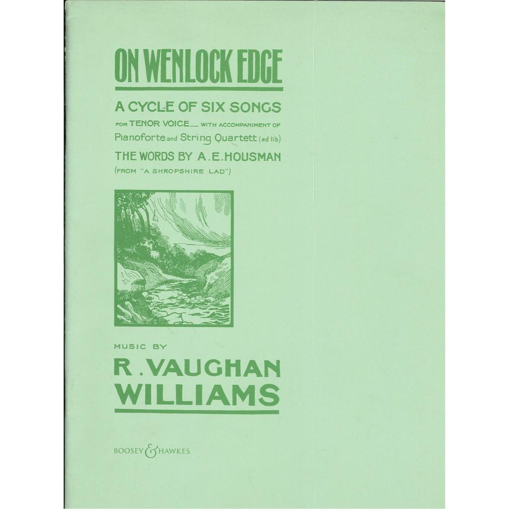 On Wenlock Edge A Cycle of Six Songs