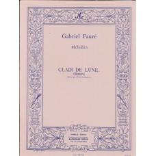 Gabriel Faure Melodies Clair De Lune