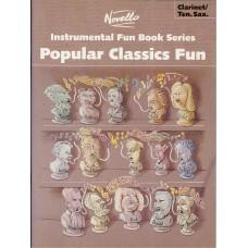 Popular Classics Fun for Clarinet/Tenor Saxophone