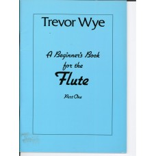A Trevor Wye Beginner's Book for Flute Part 1