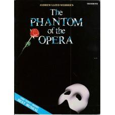 The Phantom of the Opera for Trombone