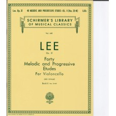 Lee Op.31 Forty Melodic and Progressive Etudes for Cello