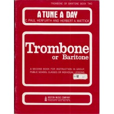 A Tune A Day for Trombone Book 2