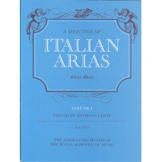 A Selection of Italian Arias 1600-1800 Vol 1 for Low Voice
