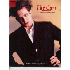 The Cure A Visual Documentary